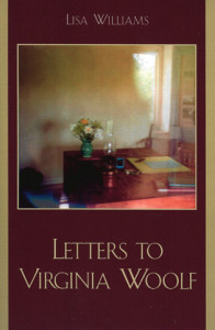 Letters to Virginia Woolf by Lisa Williams